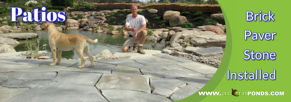 Patios|Patio Design|Installation|Repair|Service|Contractors|Rochester NY    Acorn Ponds U0026 Waterfalls